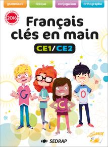 Manuel Français clés en main CE1/CE2 des Éditions SEDRAP conforme aux programmes 2016